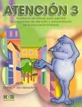 Atención 3. Cuaderno de trabajo para ejercitar la capacidad de atención y concentración en la educación primaria.