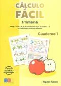Cálculo fácil. Paquete Infantil y Primaria (Cuadernos 1 y 3)