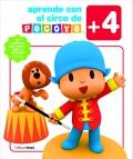 Aprende con el circo de Pocoyó. (+ 4)  Libro de actividades