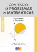 Compendio de problemas de matemáticas II. Trigonometría y Geometría I