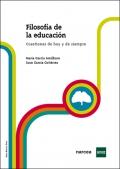 Filosofía de la educación. Cuestiones de hoy y de siempre.