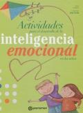 Actividades para el desarrollo de la inteligencia emocional en los niños.