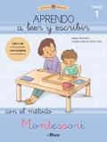 Aprendo a leer y escribir con el método Montessori 1. Un cuaderno práctico