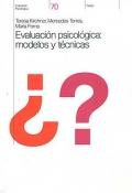 Evaluación psicológica: modelos y técnicas.