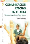 Comunicación efectiva en el aula. Técnicas de expresión oral para docentes.