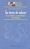 La tarea de educar. De qué hablamos cuando hablamos sobre educación.