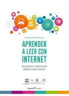 Aprender a leer con internet. Cómo potenciar la alfabetización múltiple a través de internet