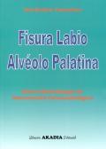 Fisura labio alvéolo palatina. Nueva metodología de intervención fonoaudiológica.