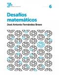 Cuadernos desafíos matemáticos 6