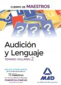 Audición y lenguaje. Temario. Volumen 2 Cuerpo de maestros.