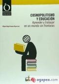 Cosmopolitismo y educación. Aprender y trabajar en un mundo sin fronteras