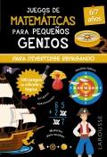 Juegos de matemáticas para pequeños genios. 6-7 años