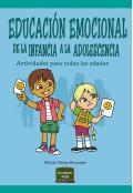 Educación emocional de la infancia a la adolescencia. Actividades para todas las edades