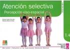 Atención selectiva. Percepción viso-espacial. Iniciacion.Refuerzo y desarrollo de habilidades mentales básicas. 1.4.