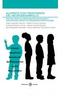 Alumnos con trastornos del neurodesarrollo. Pautas para su orientación educativa y vocacional desde la pedagogía hospitalaria