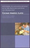 Autonomía para Personas con Discapacidad. Actividades de Autonomía Personal en la Vida Diaria para Personas con Discapacidad. Cocinar Primeros Platos