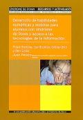 Desarrollo de habilidades numéricas y motoras para alumnos con síndrome de Down y acceso a las tecnologías de la información. Volumen IV