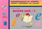 Quiero Leer - 1. Reconocimiento de sonidos, letras y palabras.(educación infantil)