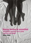 Nuevas formas de sexualidad. Intercambios de pareja, sexo en grupo y estilo de vida swinger