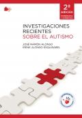 Investigaciones recientes sobre el autismo. 2a edición