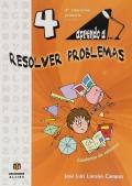 Aprendo a...resolver problemas 4. ( 9 - 10 años )