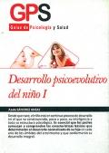 Desarrollo psicoevolutivo del niño I. Guías de psicología y salud.