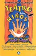 Teatro para niños. Obras selectas del teatro mexicano.