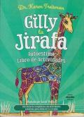 Gilly la Jirafa. Autoestima. Libro de Actividades.