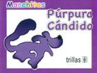 Púrpura Cándido. Manchitas