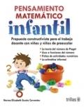 Pensamiento matemático infantil. Propuesta constructivista para el trabajo docente con niñas y niños de preescolar