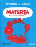 Materia y sus transformaciones. Principios de ciencia