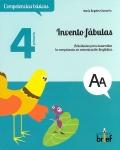 Invento fábulas. Actividades para desarrollar la competencia en comunicación lingüística ( 4º de Primaria )