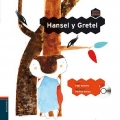 Hansel y Gretel. Colorín Colorado (con CD)