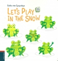 Let's play in the snow. Let´s read.