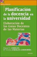 Planificación de la docencia en la universidad. Elaboración de las guías docentes de las materias.
