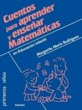 Cuentos para aprender y enseñar matemáticas en Educación Infantil.