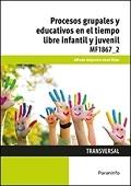 Procesos grupales y educativos en el tiempo libre infantil y juvenil.