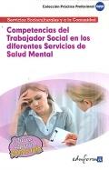 Competencias del trabajador social en los diferentes servicios de salud mental. Servicios culturales y a la comunidad.