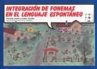 Integración de fonemas en el lenguaje espontáneo.