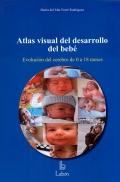 Atlas visual del desarrollo del bebé. Evolución del cerebro de 0 a 18 meses.