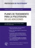 Planes de tratamiento para la psicoterapia de las adicciones.