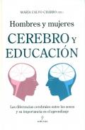 Hombres y mujeres. Cerebro y educación. Las diferencias cerebrales entre los sexos y su importancia en el aprendizaje