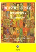 Inclusión y diversidad. Innovaciones y experiencias.