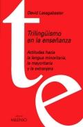 Trilingüismo en la enseñanza. Actitudes hacia la lengua minoritaria, la mayoritaria y la extranjera.