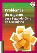 Problemas de ingenio para Segundo Ciclo de Secundaria.