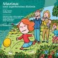 Marina, una superheroína distinta. Un cuento sobre el TEA