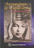 Psicopatología de la adolescencia.